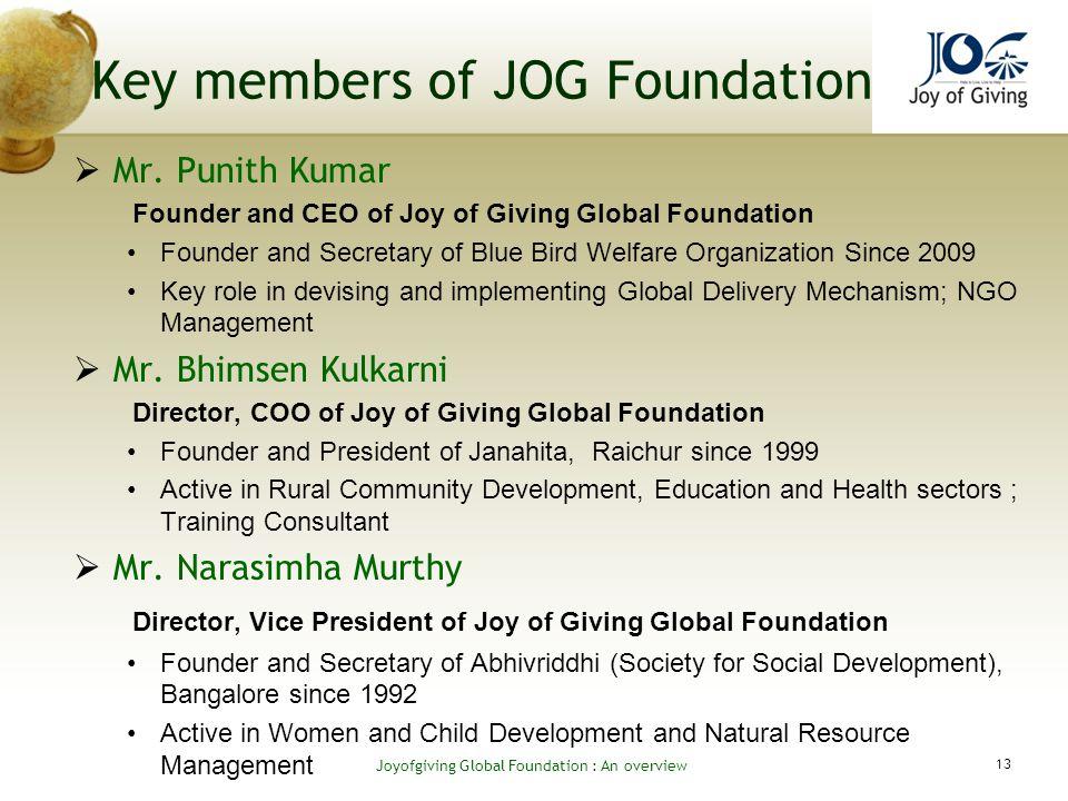 Key members of JOG Foundation Mr.