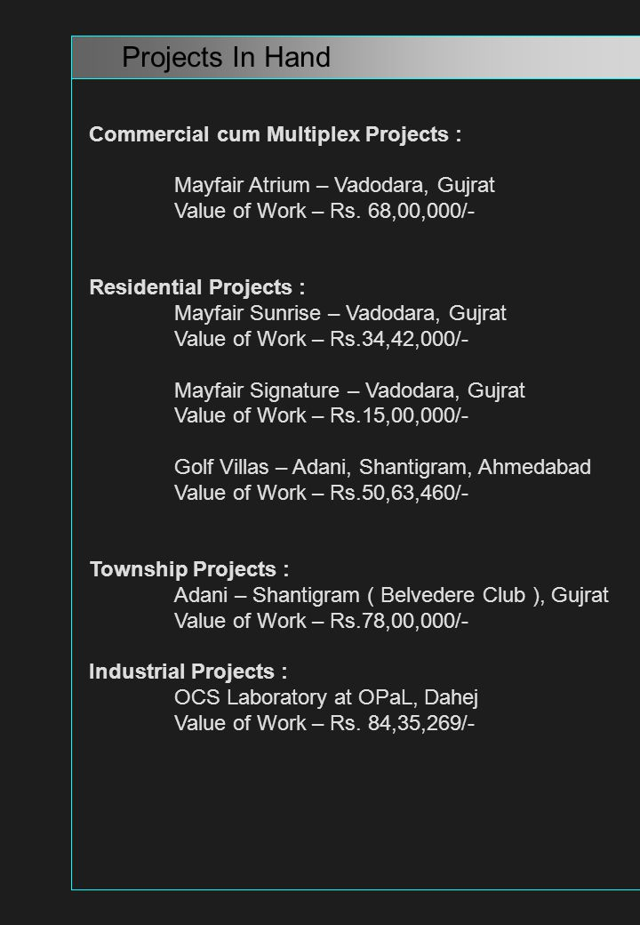 Hotel Projects : ALOFT Zirakpur, Pujab.Value of Work - Rs.