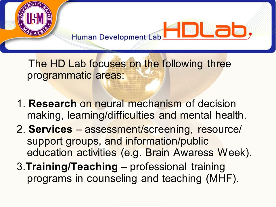 The HD Lab focuses on the following three programmatic areas: 1.