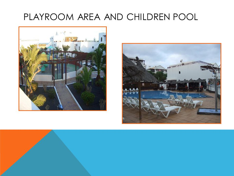 PLAYROOM AREA AND CHILDREN POOL
