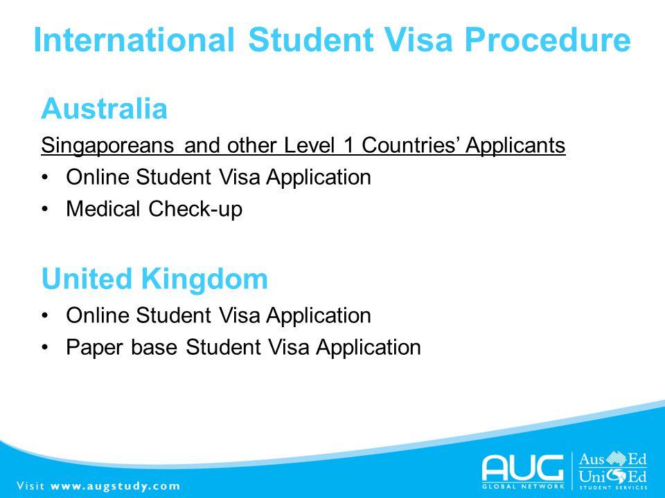 International Student Visa Procedure Australia Singaporeans and other Level 1 Countries Applicants Online Student Visa Application Medical Check-up Un