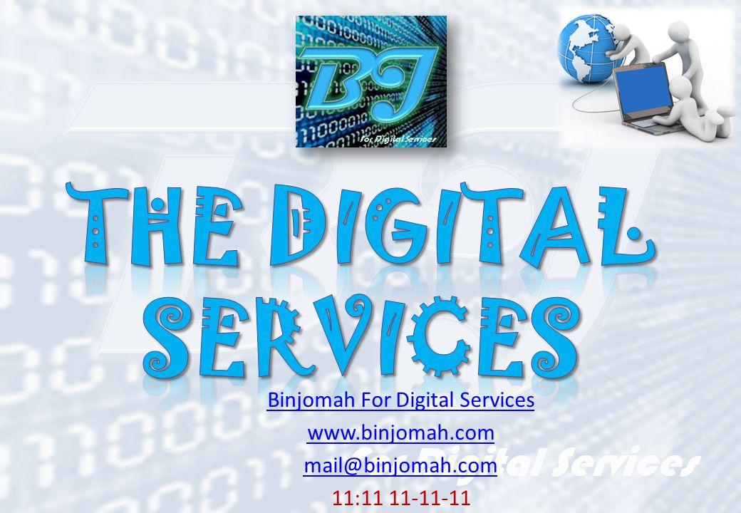 Binjomah For Digital Services www.binjomah.com mail@binjomah.com 11:11 11-11-11