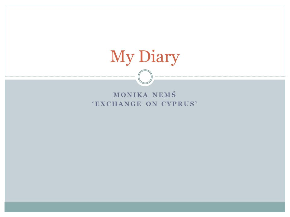 MONIKA NEMŚ EXCHANGE ON CYPRUS My Diary