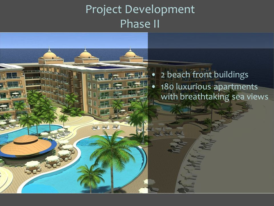 2 beach front buildings 180 luxurious apartments with breathtaking sea views Project Development Phase II