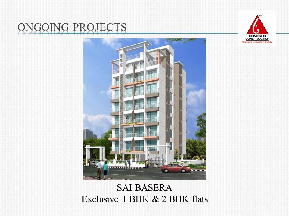 SAI BASERA Exclusive 1 BHK & 2 BHK flats