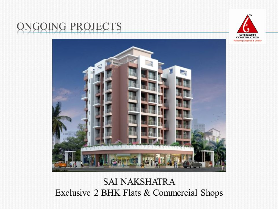 SAI NAKSHATRA Exclusive 2 BHK Flats & Commercial Shops