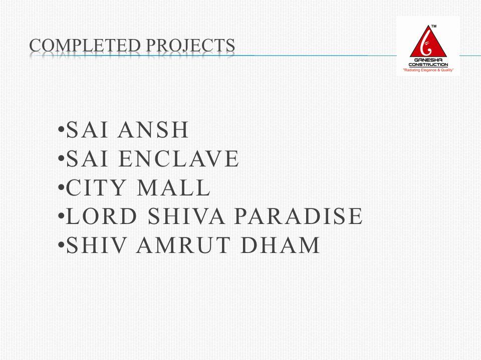 SAI ANSH SAI ENCLAVE CITY MALL LORD SHIVA PARADISE SHIV AMRUT DHAM
