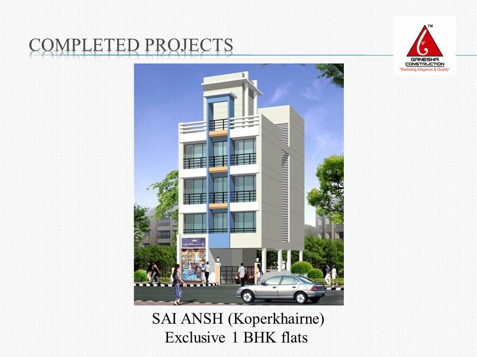 SAI ANSH (Koperkhairne) Exclusive 1 BHK flats