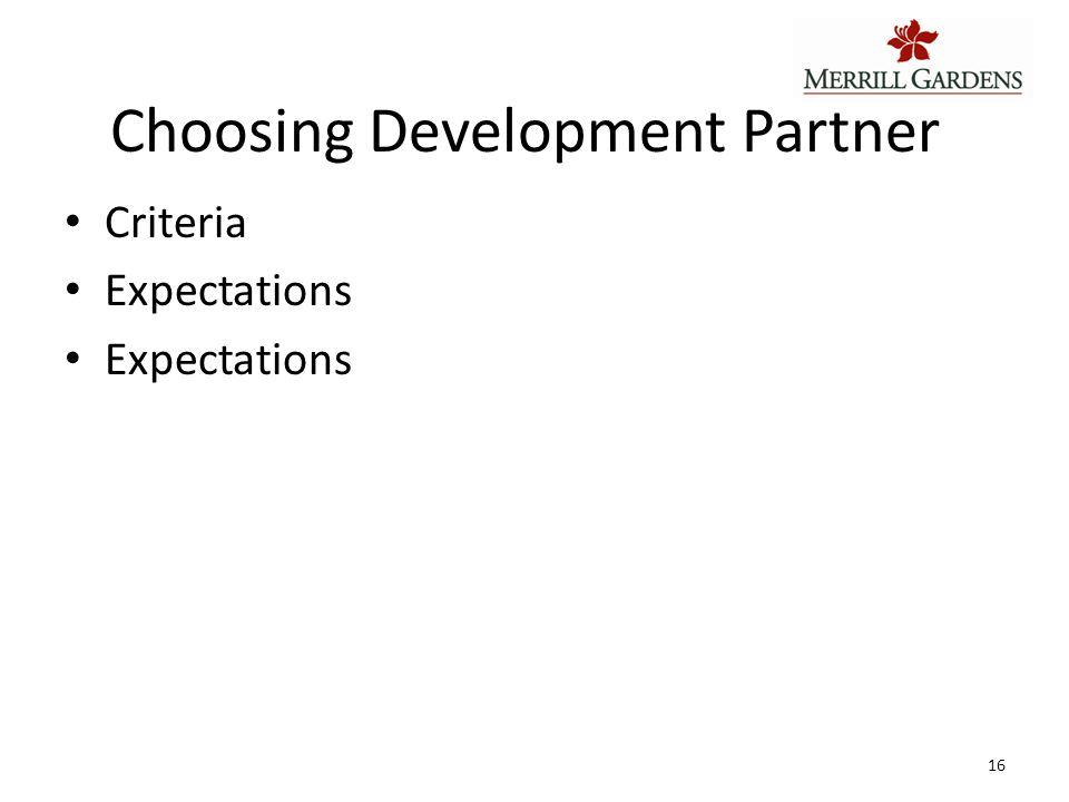 Choosing Development Partner Criteria Expectations 16