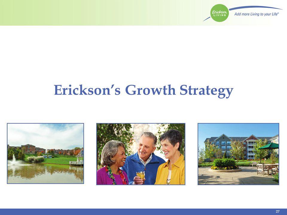 Ericksons Growth Strategy 27