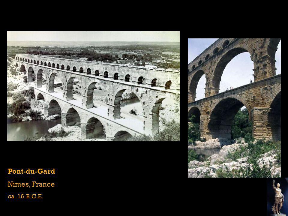Pont-du-Gard Nimes, France ca. 16 B.C.E.