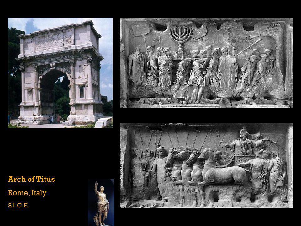 Arch of Titus Rome, Italy 81 C.E.