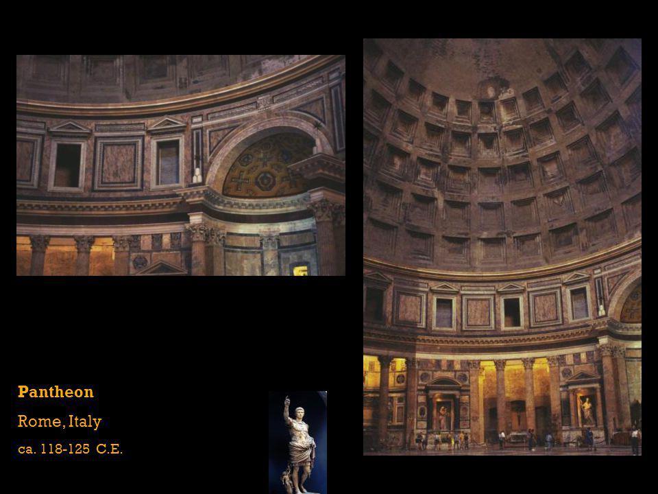 Pantheon Rome, Italy ca. 118-125 C.E.