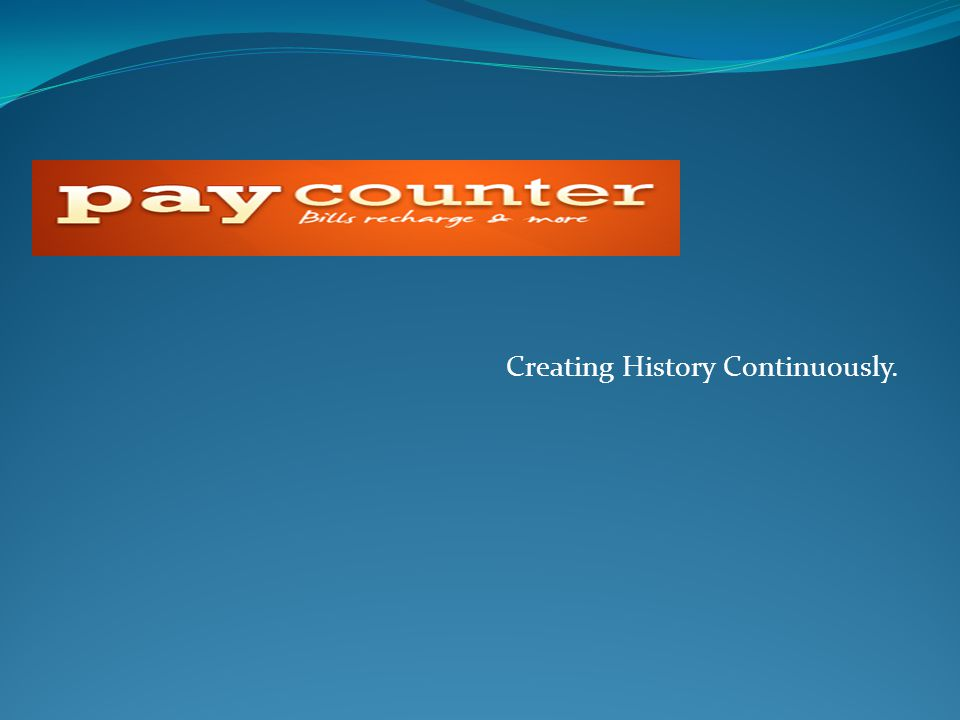 Creating History Continuously.