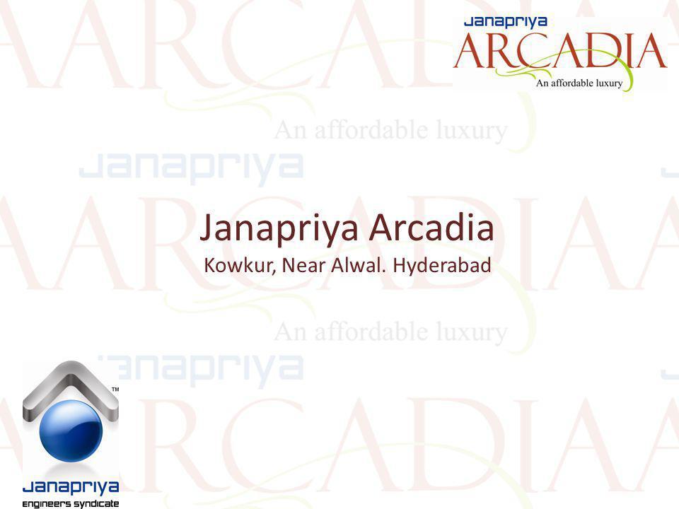 Janapriya Arcadia Kowkur, Near Alwal. Hyderabad