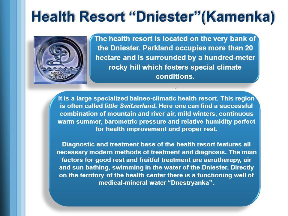 Health Resort Dniester(Kamenka) It is a large specialized balneo-climatic health resort.