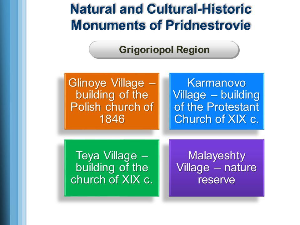 Natural and Cultural-Historic Monuments of Pridnestrovie Grigoriopol Region