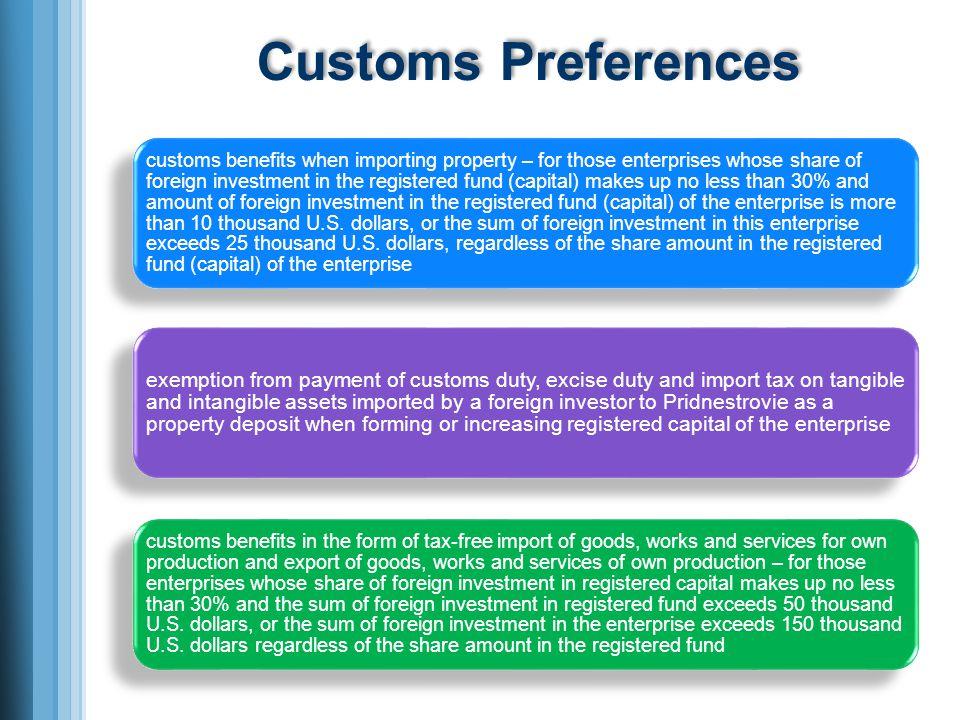 Customs Preferences