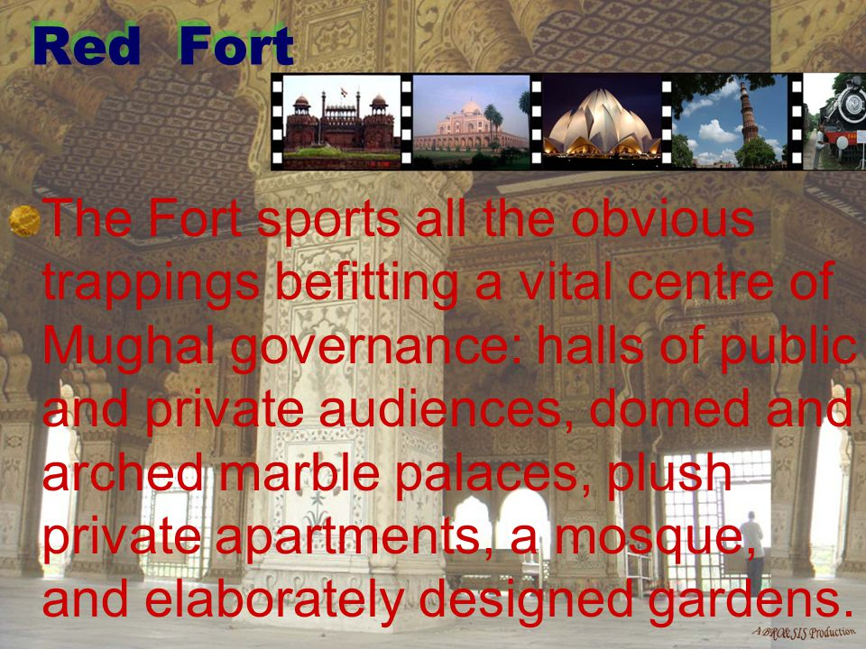 3 The Fort also houses the Diwan-i- Am or the Hall of Public Audiences, where the Emperor would sit on a marbled paneled alcove, studded with gems, and hear complaints of the common people.