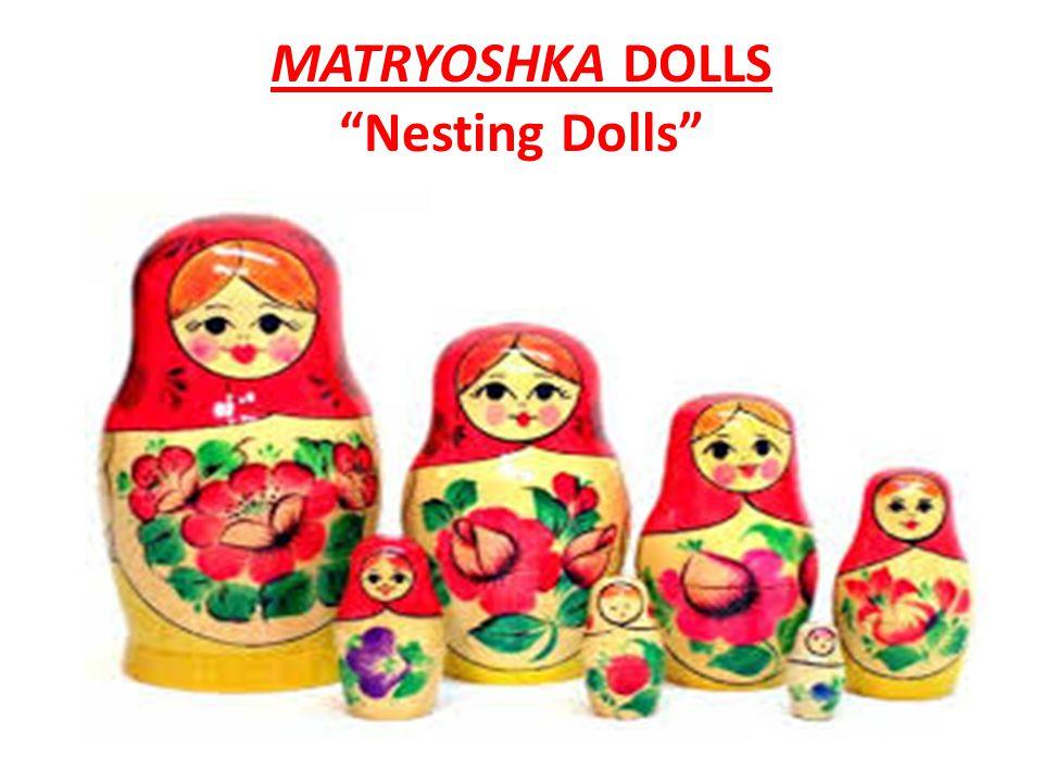 MATRYOSHKA DOLLS Nesting Dolls