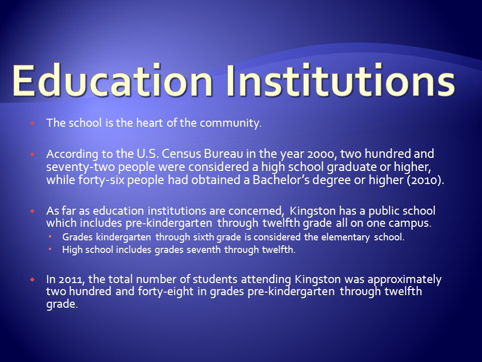 The school is the heart of the community. According to the U.S.