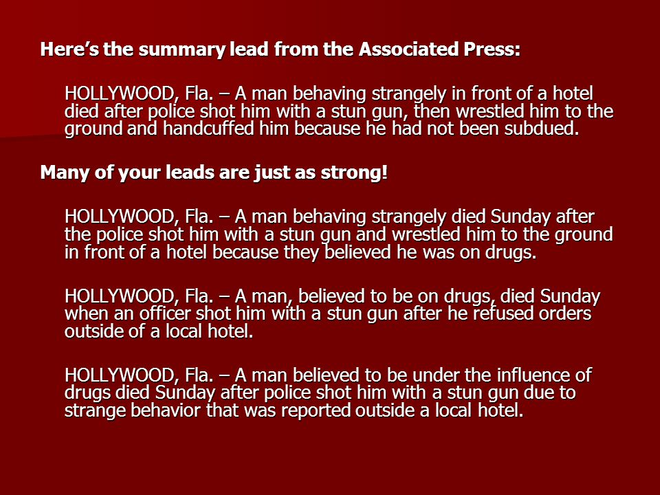 Heres the summary lead from the Associated Press: HOLLYWOOD, Fla.