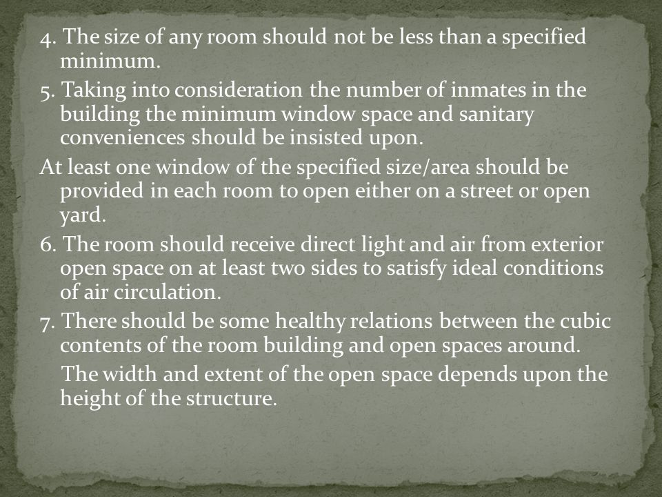 4. The size of any room should not be less than a specified minimum.