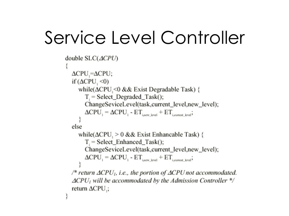 Service Level Controller