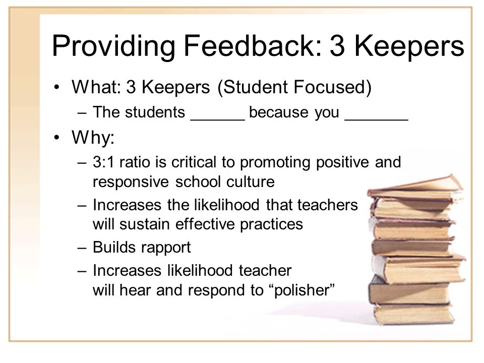 18 Practice Observe this lesson, selecting one or more of the 9 general features of instruction to provide feedback –Identify your thank you statement –Identify 3 keepers on which to provide feedback –Identify 1 polisher