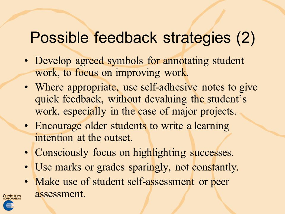Possible feedback strategies (2) Develop agreed symbols for annotating student work, to focus on improving work. Where appropriate, use self-adhesive