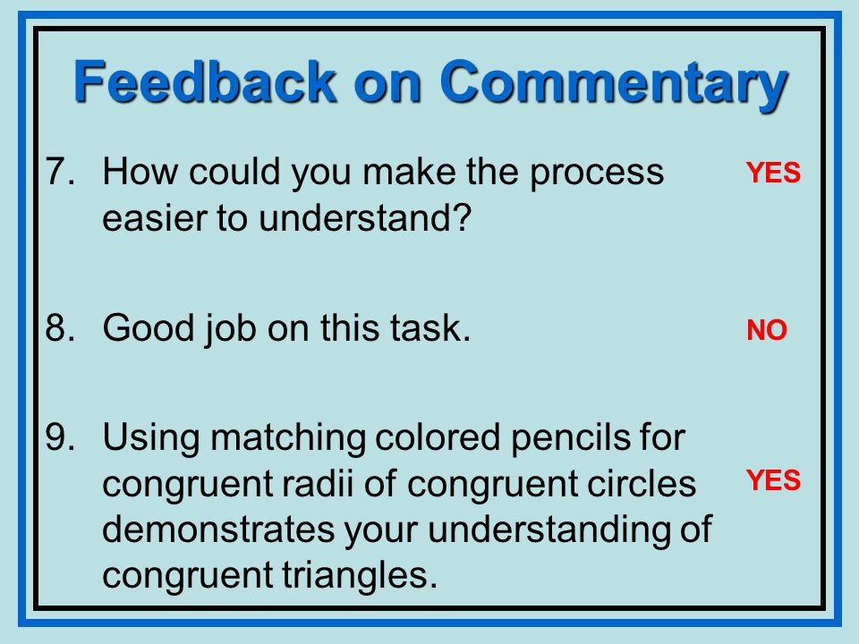 Feedback on Commentary 7.How could you make the process easier to understand.