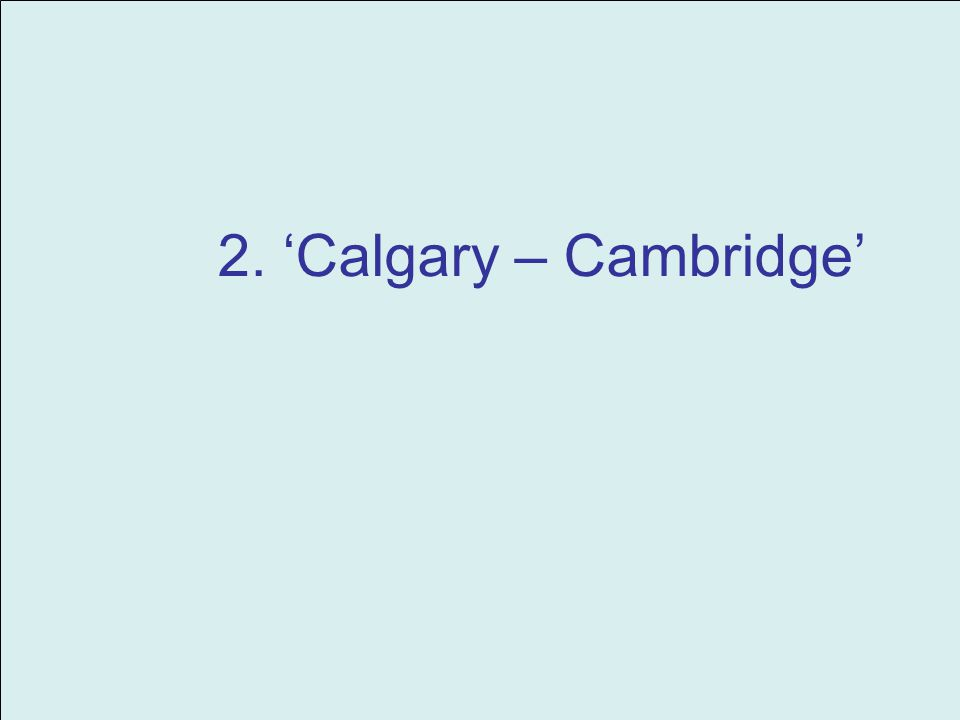 2. Calgary – Cambridge