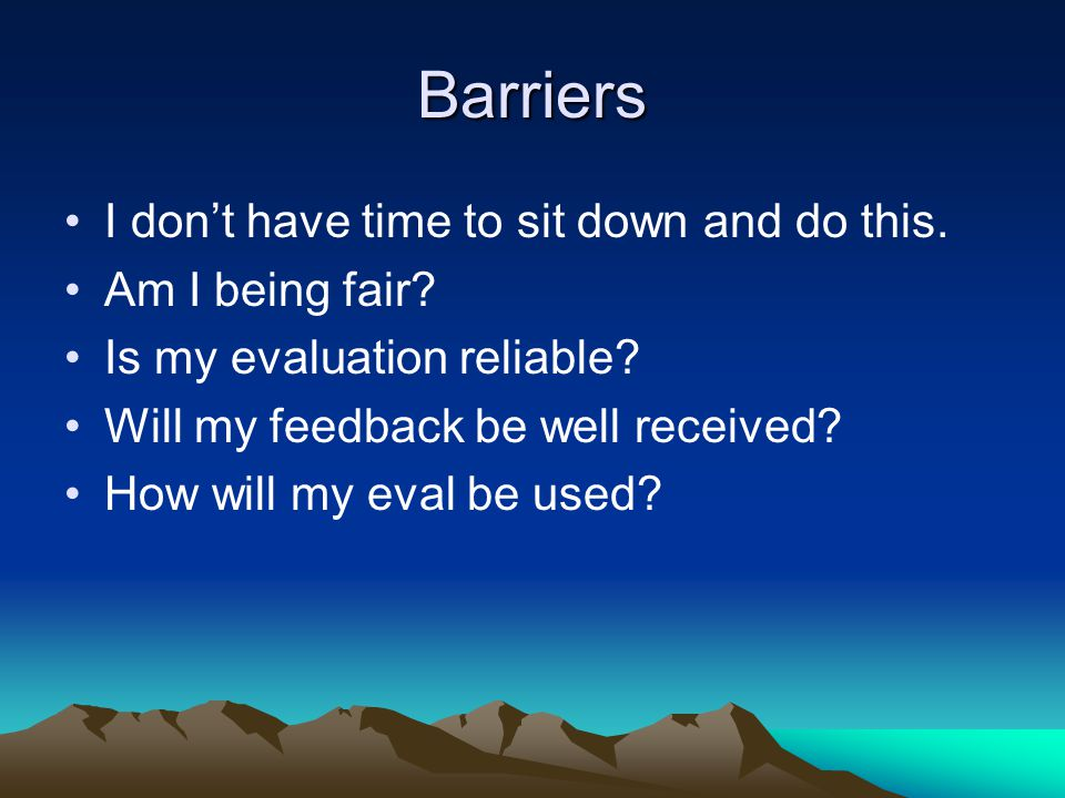 Barriers I dont have time to sit down and do this.