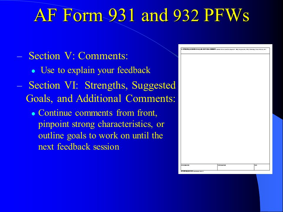 – Section V: Comments: Use to explain your feedback – Section VI: Strengths, Suggested Goals, and Additional Comments: Continue comments from front, p
