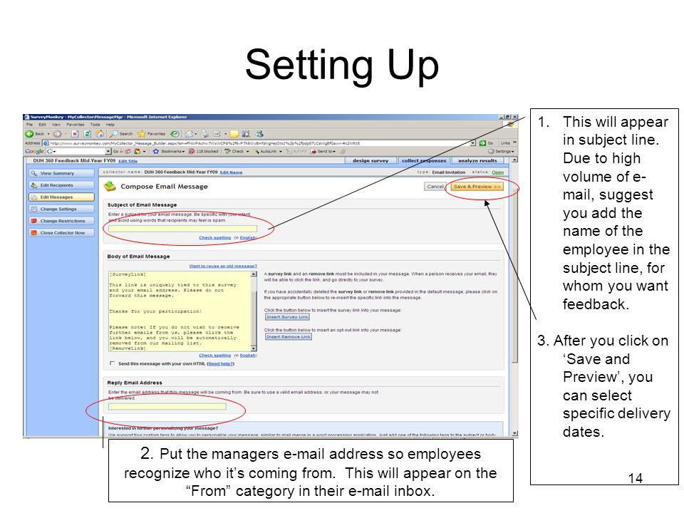 14 Setting Up 1.This will appear in subject line. Due to high volume of e- mail, suggest you add the name of the employee in the subject line, for who