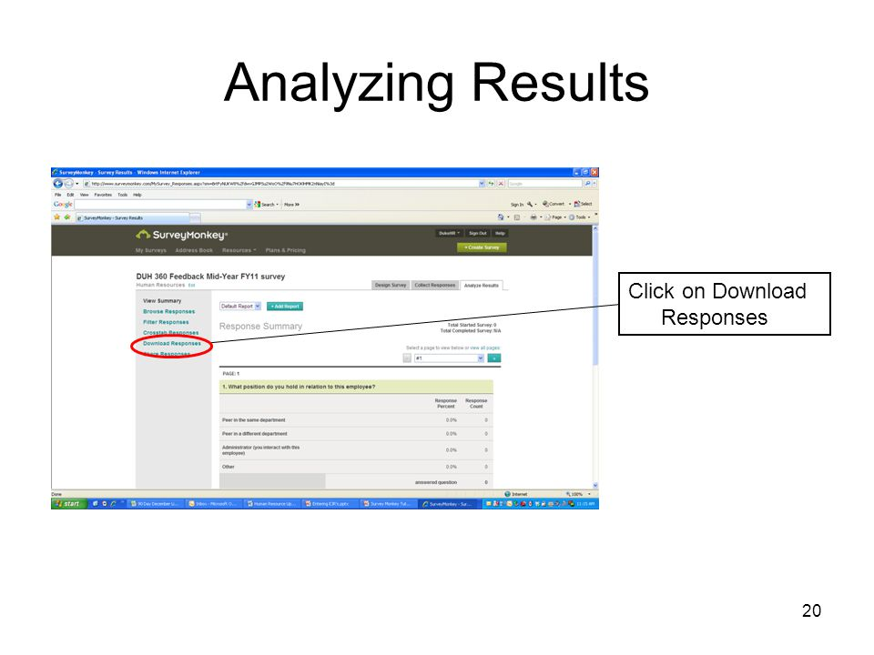 20 Analyzing Results Click on Download Responses