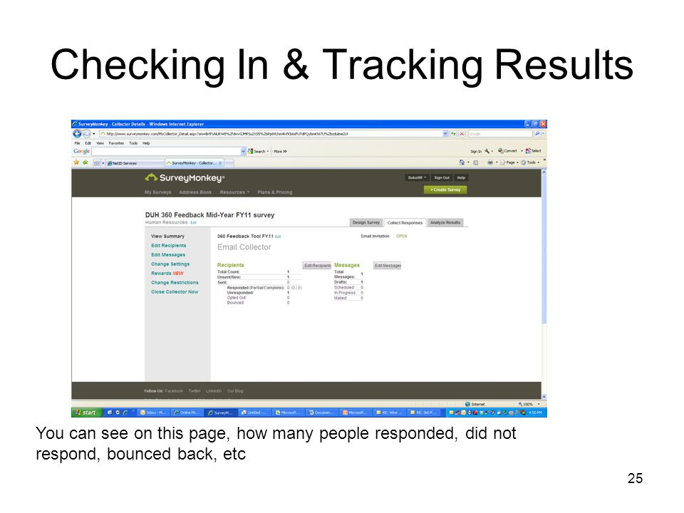 25 Checking In & Tracking Results You can see on this page, how many people responded, did not respond, bounced back, etc