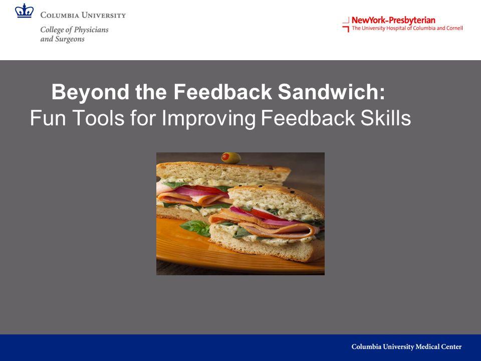 Beyond the Feedback Sandwich: Fun Tools for Improving Feedback Skills