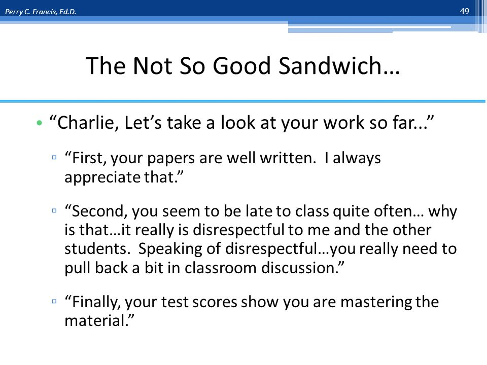 The Not So Good Sandwich… Charlie, Lets take a look at your work so far...