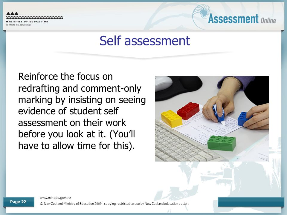 www.minedu.govt.nz © New Zealand Ministry of Education 2009 - copying restricted to use by New Zealand education sector. Page 22 Self assessment Reinf