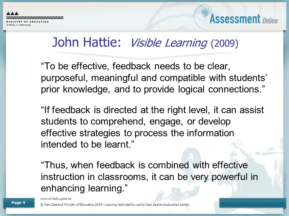 www.minedu.govt.nz © New Zealand Ministry of Education 2009 - copying restricted to use by New Zealand education sector. Page 4 John Hattie: Visible L