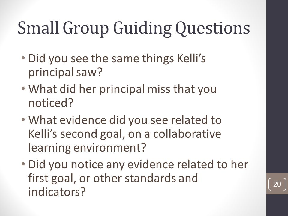 Small Group Guiding Questions Did you see the same things Kellis principal saw.
