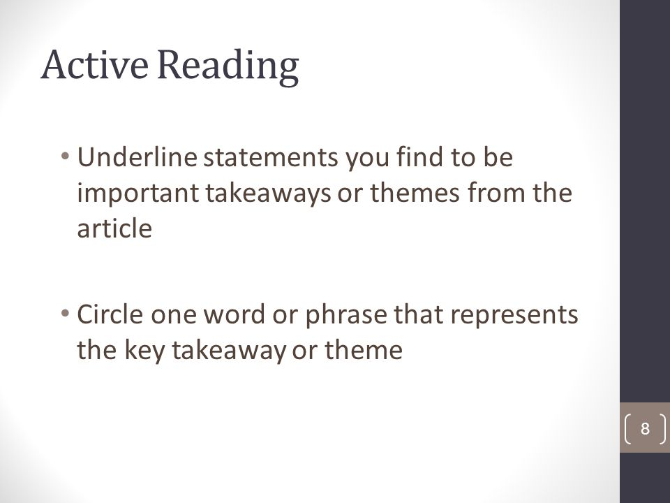 Active Reading Underline statements you find to be important takeaways or themes from the article Circle one word or phrase that represents the key takeaway or theme 8