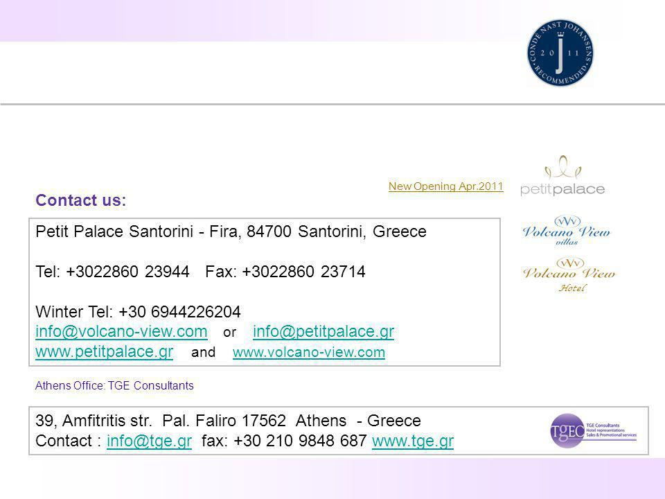 39, Amfitritis str. Pal. Faliro 17562 Athens - Greece Contact : info@tge.gr fax: +30 210 9848 687 www.tge.grinfo@tge.grwww.tge.gr Contact us: New Open