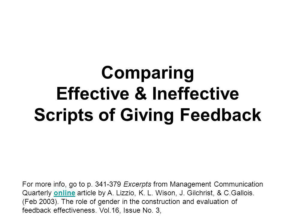 Comparing Effective & Ineffective Scripts of Giving Feedback For more info, go to p.