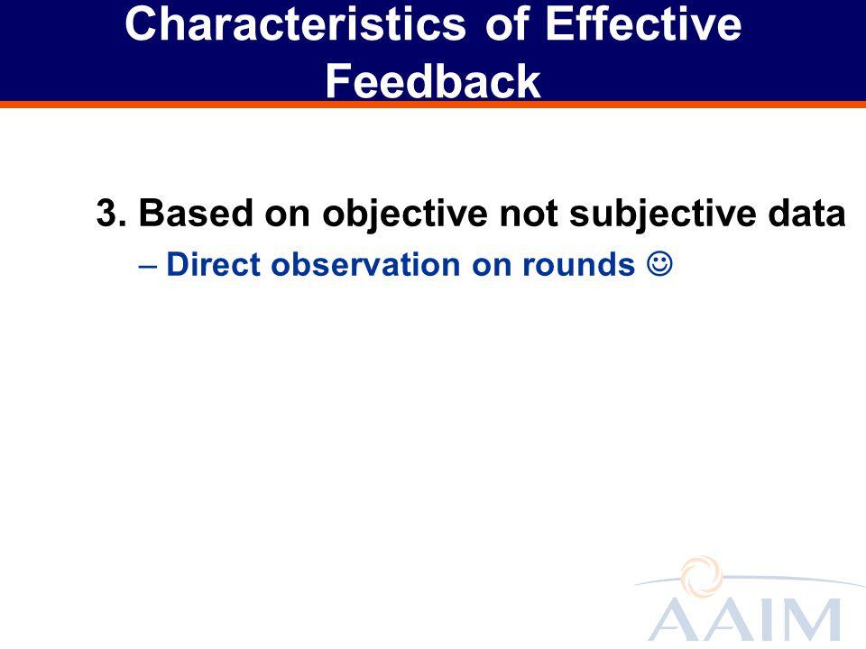 Characteristics of Effective Feedback 3.