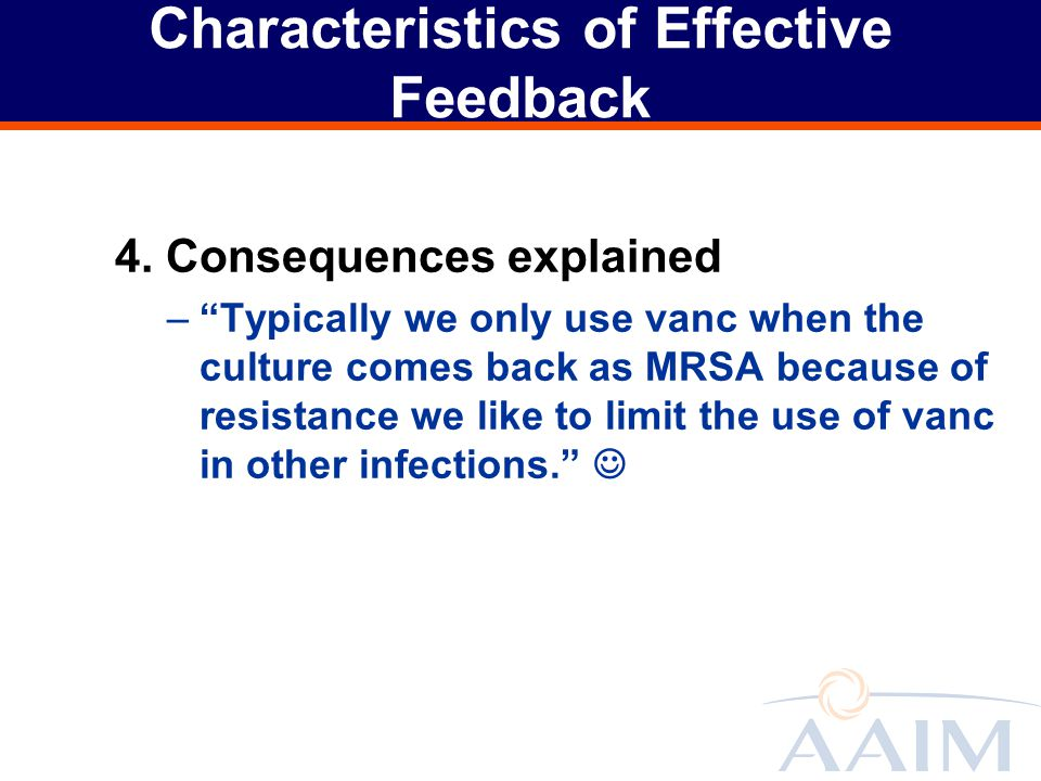 Characteristics of Effective Feedback 4.