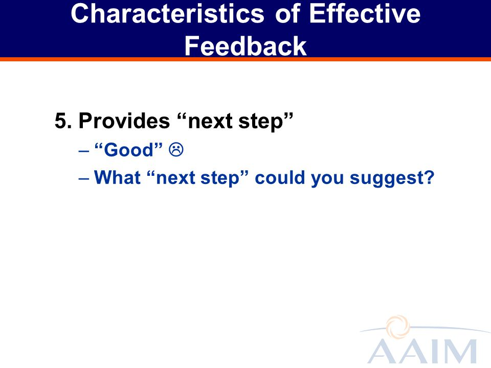 Characteristics of Effective Feedback 5.