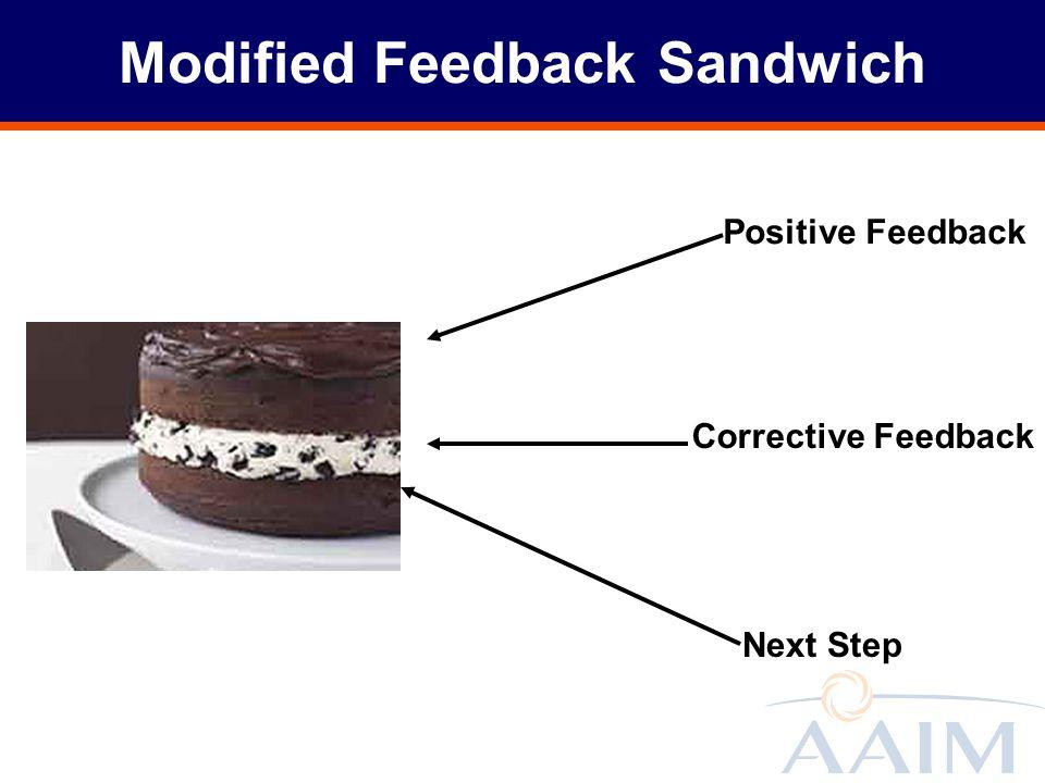 Modified Feedback Sandwich Next Step Corrective Feedback Positive Feedback