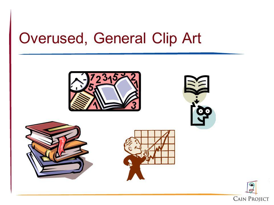 Overused, General Clip Art